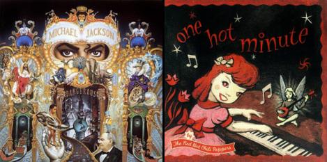 As capas dos álbuns Dangerous e One Hot Minute, feitas por Ryden.