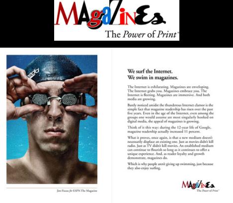 A identidade visual da campanha é feita de diversos títulos de revistas famosas, entre elas, a Esquire.